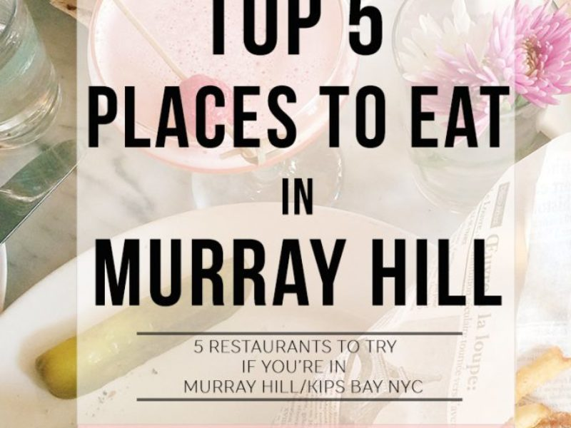Top 5: Restaurants in Murray Hill
