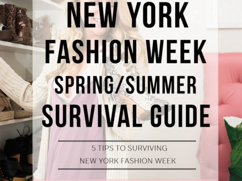 NYFW Spring/Summer Survival Guide
